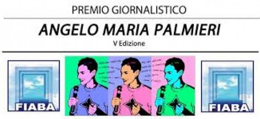 SETTIMA EDIZIONE DEL PREMIO GIORNALISTICO-ANGELO MARIA PALMIERI