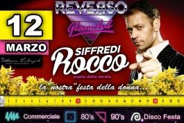 Rocco Siffredi fa tappa al Reverso: ad Avezzano, super festa della donna da #veriuomini