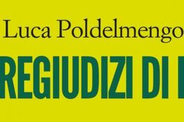 'I pregiudizi di Dio', Poldelmengo presenta il suo ultimo romanzo ad Avezzano
