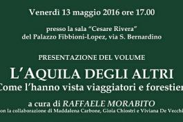 'L'Aquila degli altri': viaggio inedito tra i racconti editi di chi visitò il nostro Abruzzo